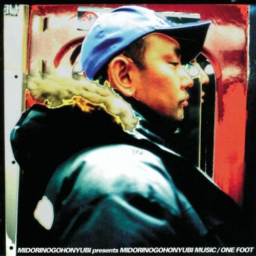MIDORINO GOHONYUBI presents MIDORINO GOHONYUBI MUSIC/ONE FOOT
