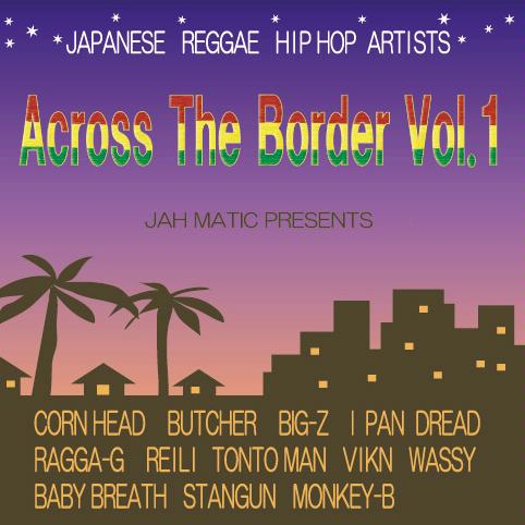 Across The Border Vol.1